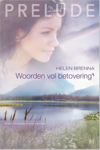 Woorden vol betovering - Mirabelle Island ebook by Helen Brenna