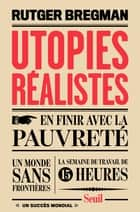 Utopies réalistes ebook by Rutger Bregman