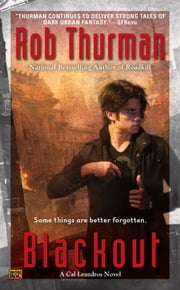 Blackout - A Cal Leandros Novel ebook by Rob Thurman