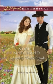 Unlawfully Wedded Bride ebook by Noelle Marchand
