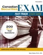 Canadian Securities Exam Fast-Track Study Guide ebook by W. Sean Cleary