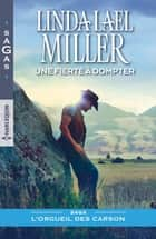 Une fierté à dompter eBook by Linda Lael Miller