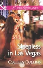 Sleepless in Las Vegas (Mills & Boon Superromance) eBook by Colleen Collins