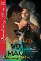 Wolf Magic ebook by Marcy Jacks