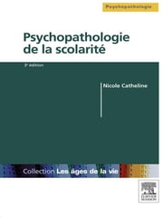 Psychopathologie de la scolarité ebook by Nicole Catheline