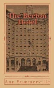 The Berton Hotel ebook by Ann Summerville