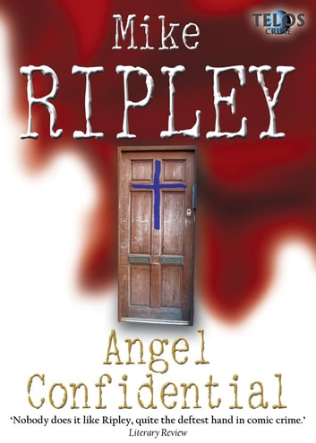 Angel Confidential ebook by Mike Ripley