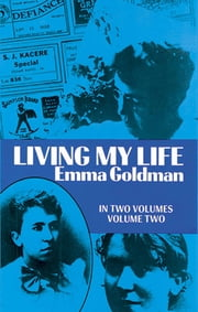 Living My Life, Vol. 2 ebook by Emma Goldman