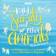 My Family and Other Animals - BBC Radio 4 full-cast dramatization audiobook by Gerald Durrell