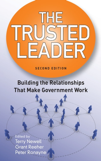 The trusted leader ebook by 9781506361383 rakuten kobo the trusted leader building the relationships that make government work ebook by fandeluxe PDF