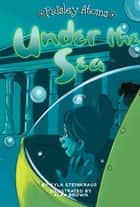 Under the Sea ebook by Kyla Steinkraus