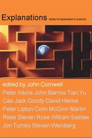 Explanations - styles of explanation in science ebook by John Cornwell