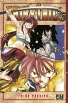 Fairy Tail T47 ebook by Hiro Mashima