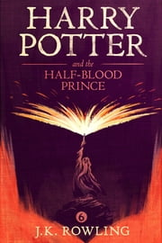 Harry Potter and the Half-Blood Prince ebooks by J.K. Rowling, Olly Moss