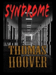 Thomas Hoover's Collection : Syndrome ebook by Thomas Hoover