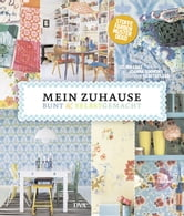 Mein Zuhause: bunt & selbstgemacht - Stoffe, Farben, Muster, Deko ebook by Selina Lake