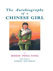Autobiography Of A Chinese Girl ebook by Ping-Ying