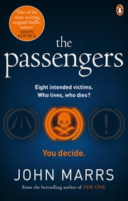 The Passengers - A near-future thriller with a killer twist ebook by John Marrs