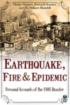 Earthquake, Fire & Epidemic ebook by Gladys Hansen,Richard Hansen,Dr. William Blaisdell