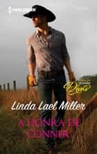 A honra de Conner eBook by Linda Lael Miller, Gracinda Vasconcelos