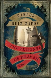 The Prisoner of Heaven ebook by Carlos Ruiz Zafon