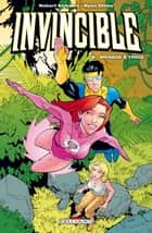 Invincible T06 - Ménage à trois ebook by Ryan Ottley, Robert Kirkman