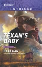 Texan's Baby eBook by Barb Han