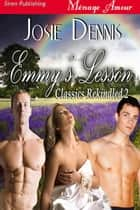Emmy's Lesson ebook by Josie Dennis