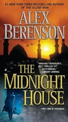 The Midnight House ebook by Alex Berenson