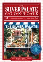 Silver Palate Cookbook ebook by Sheila Lukins,Julee Rosso