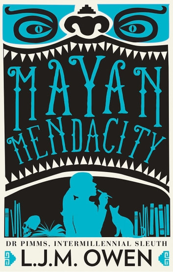 Mayan Mendacity ebook by L.J.M. Owen