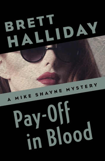 Pay-Off in Blood ebook by Brett Halliday