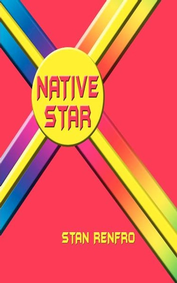 Native Star ebook by Stan Renfro