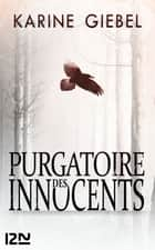 Purgatoire des innocents ebook by Karine GIEBEL