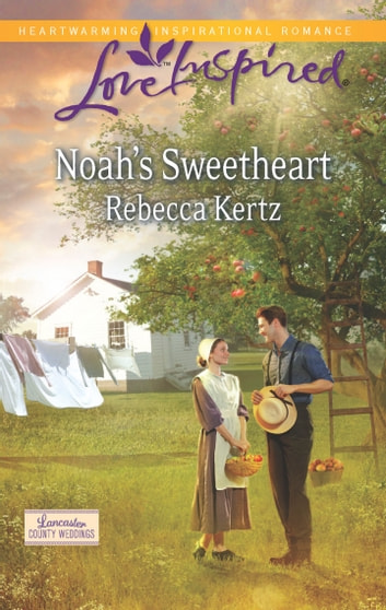 Noah's Sweetheart ebook by Rebecca Kertz