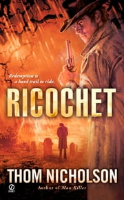 Ricochet ebook by Thom Nicholson
