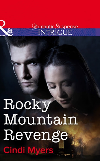 Rocky Mountain Revenge (Mills & Boon Intrigue) ebook by Cindi Myers