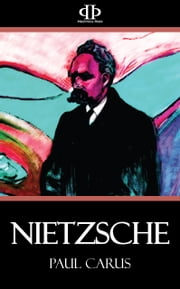 Nietzsche ebook by Paul Carus