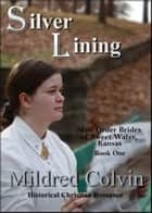 Silver Lining ebook by Mildred Colvin