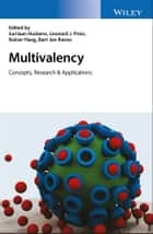 Multivalency - Concepts, Research and Applications ebook by Jurriaan Huskens, Leonard J. Prins, Rainer Haag,...