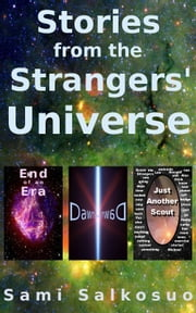 Stories from the Strangers' Universe ebook by Sami Salkosuo