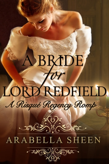 A Bride for Lord Redfield ebook by Arabella Sheen