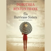 The Hurricane Sisters - A Novel audiobook by Dorothea Benton Frank