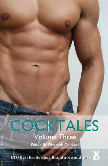 Cocktales - Volume Three ebook by Giselle Renarde,Velvet Tripp,Charlotte Stein,Tabitha Rayne,Ariel Graham,Courtney James,Sommer Marsden,Kay Jaybee