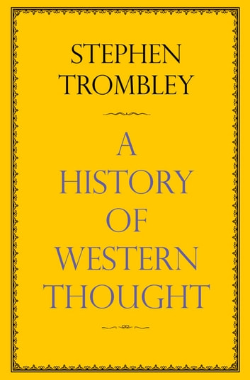 A Very Short History of Western Thought ebook by Stephen Trombley