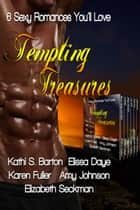 Tempting Treasures ebook by Kathi S Barton
