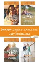 Harlequin Superromance July 2016 Box Set - An Anthology 電子書 by Janice Kay Johnson, Tara Taylor Quinn, Claire McEwen,...