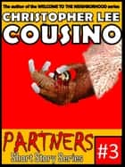 Partners #3 ebook by Christopher Lee Cousino
