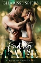 Finding Fate - Fate, #9 ebook by Charisse Spiers