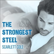 The Strongest Steel audiobook by Scarlett Cole